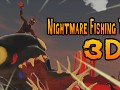 Nightmare Fishing Tournament 3d v 1 1 6