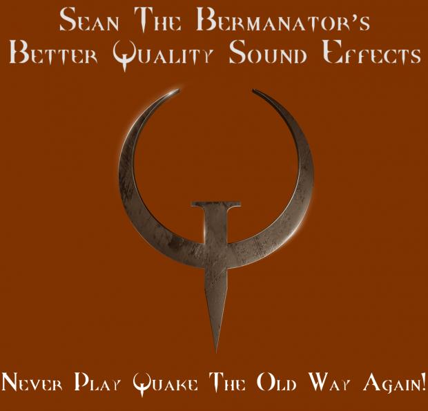 Sean's Better Quality Sounds for Quake