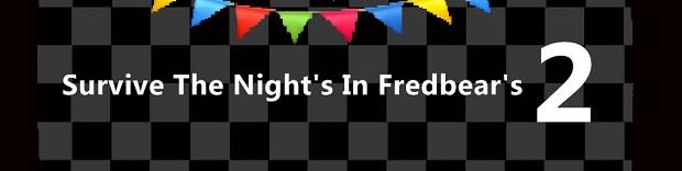 Survive The Night's In Fredbear's 2: The Prequel