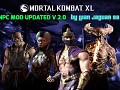 Mortal Kombat XL - NPC MOD UPDATED V 2.0 by LuanJaguar93