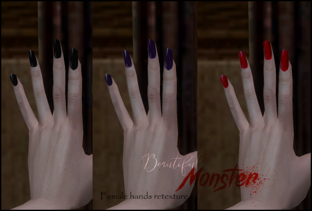 [Beautiful Monster] - Female Hands Retexture