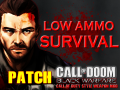 *Patch* LOW AMMO SURVIVAL Patch - CALL OF DOOM:BLACK WARFARE