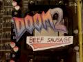 Doom 2 Beef Sausage 2/7/2019
