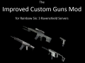 Improved Custom Guns Mod v1.4