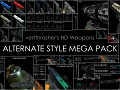 vertthrasher's HD Weps - Alternate Style Mega Pack