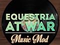 Equestria at War Music Mod