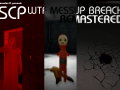 SCP   WTF Messup Breach Remastered Ultimate Edition