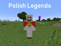 Polish Legends 0.0.3