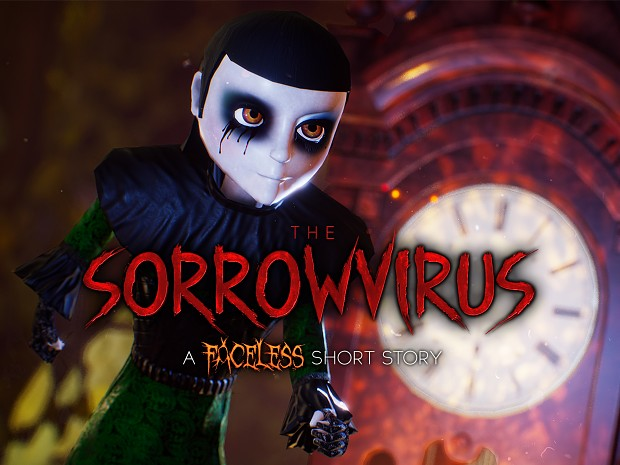 The Sorrowvirus: A Faceless Short Story (V1.0.4)