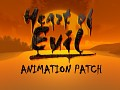 Heart Of Evil: Weapon animation patch (Non-official)