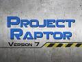 Project Raptor 7.0