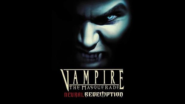 Vampire The Masquerade  Neural Redemption