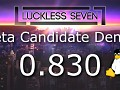 Luckless Seven Beta Candidate 0.832 for Linux