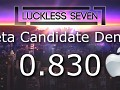 Luckless Seven Beta Candidate 0.832 for MacOSX