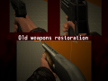 Old Weapons Restoration