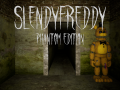 SlendyFreddy: Phantom Edition