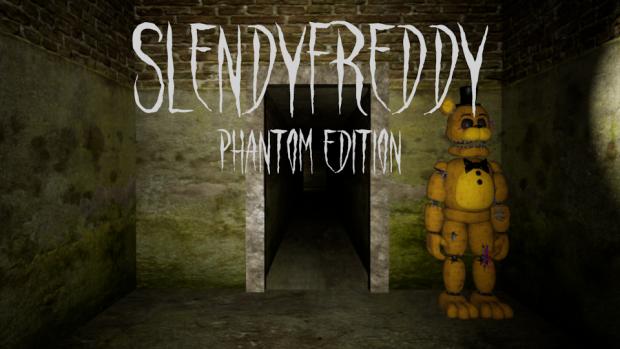 SlendyFreddy: Phantom Edition