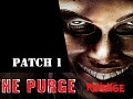 The Purge: Revenge - Patch 1