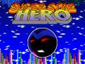 Superstar Hero v0.14