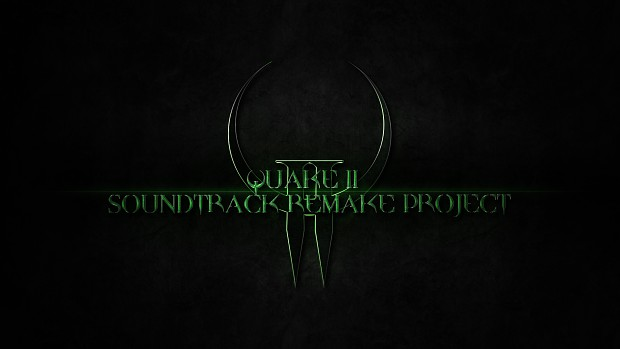 Quake II Soundtrack Remake Project