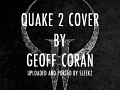 Quake 2 Music Redone - Geoff Coran covers