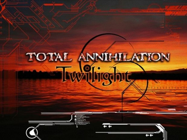 Total Annihilation: Twilight v1.7 Full