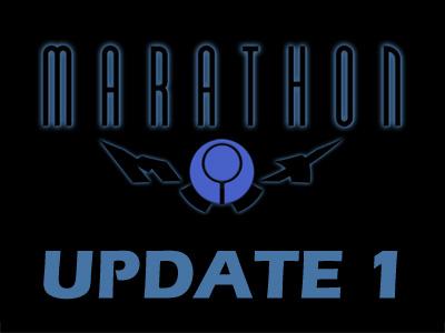 Marathon//Max Update 1