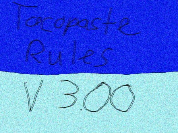 Tacopaste Rules V3.00