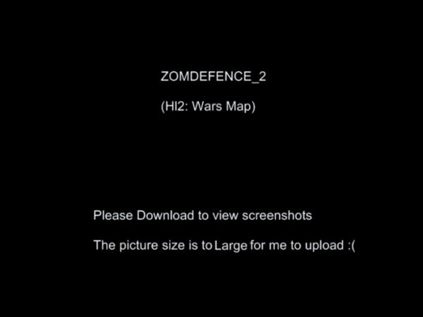 Hl2 Wars- ZomDefence_2 Map *V0.5 Compatible Only!*