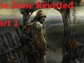 """""""The Zone Revisited"""", Part 1 of 2, COC 1.4.22"""