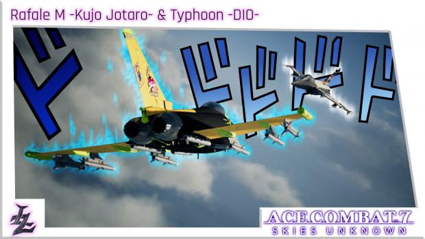 Rafale M -Kujo Jotaro- & Typhoon -DIO-