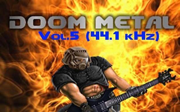 Doom Metal Vol. 5 resampled to 44.1 kHz