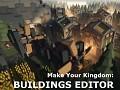 Make Your Kingdom Buildings Editor 0.02a