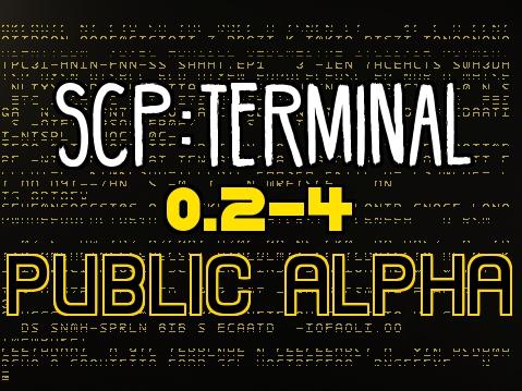 SCP:Terminal 0.2-4 Public Alpha (not test)