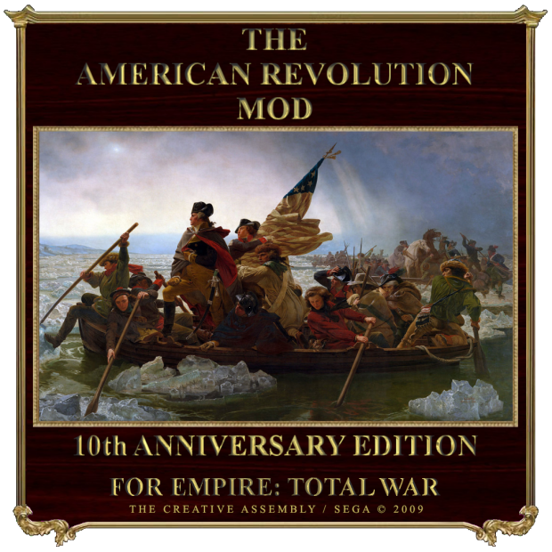 The American Revolution Mod v3.2 Tenth Anniversary Edition