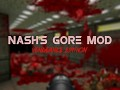 Nash's Gore Mod: Vengeance Edition (v1.0)