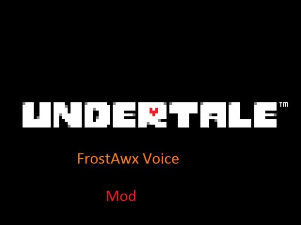 Undertale FrostAwx Mod