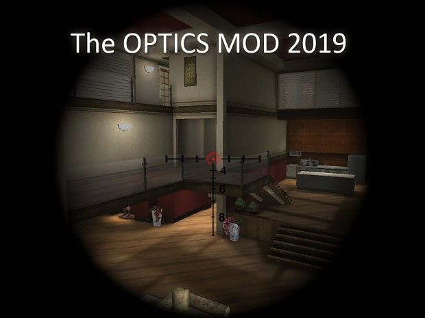 Optics Mod - JULY 2019 edition (for multiplayer servers)