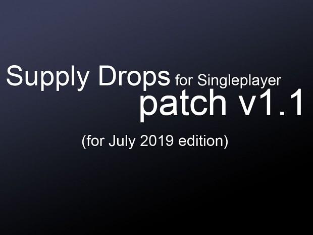 Supply Drops SP - v1.1 patch (july 2019)
