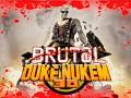 Brutal Duke Nukem. GZDOOM (Xenoxols) Lost