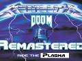 DooM Ride The Plasma Remastered