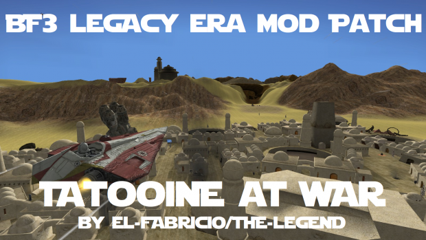 BF3 Legacy Era Mod - Tatooine At War Compatibility Patch