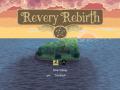 Revery Rebirth (Alpha .53)