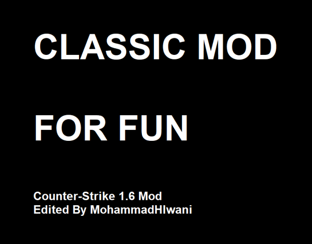 Classic Mod For Counter-Strike 1.6 By MohammadHlwani