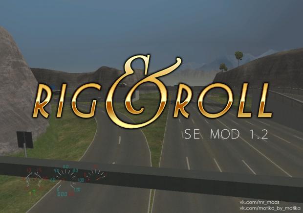 Rig & Roll SE Mod 1.2 beta