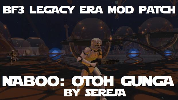 BF3 Legacy Era Mod - Naboo: Otoh Gunga Compatibility Patch
