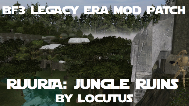 BF3 Legacy Era Mod - Ruuria: Jungle Ruins Compatibility Patch