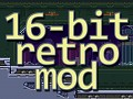 [v1.1] 16-bit Retro Mod [FULL]