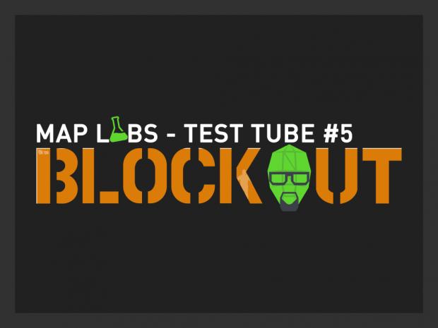 Test Tube #5 - Blockout