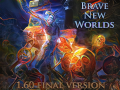 Brave New Worlds 1.6 FINAL